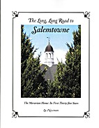 The Long, Long Road to Salemtowne - The…