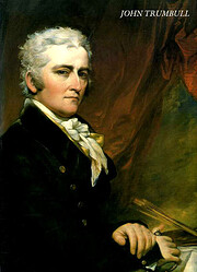 John Trumbull : the hand and spirit of a…