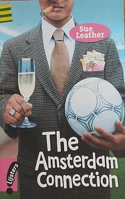 The Amsterdam Connection – tekijä: Sue…