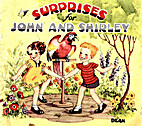 Surprises for John and Shirley