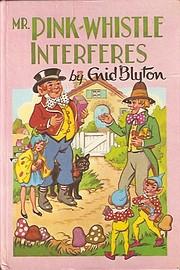 Mr. Pink-Whistle Interferes – tekijä:…