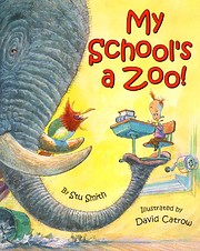 My School's a Zoo! de Stu Smith
