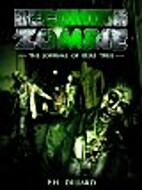Becoming Zombie: The Journal of Elias True…