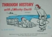 Through History with J. Wesley Smith…
