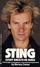 Sting: Every Breath He Takes by Barney Cohen