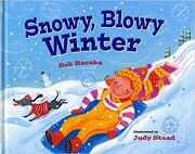 Snowy, Blowy Winter de Bob Raczka