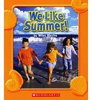 We Like Summer! de Wilry Blevins