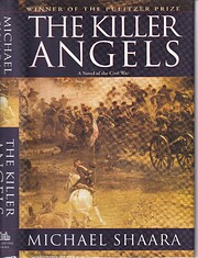 The Killer Angels: The Classic Novel of the…