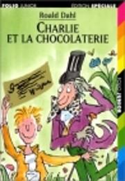 Charlie Et LA Chocolaterie (Collection Folio…