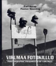 Virumaa fotokillud 1936-1995 = Photographic…