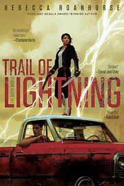 Trail of lightning de Rebecca Roanhorse