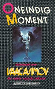 Informatie over Isaac Asimov de vader van de…