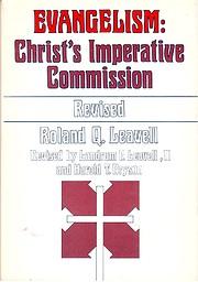 Evangelism: Christs Imperative Commission av…