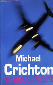 Turbulences de Michael Crichton
