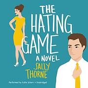 The Hating Game A Novel av Sally Thorne