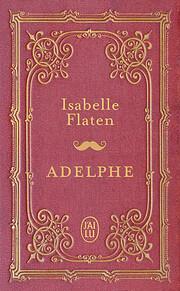 Adelphe de Isabelle Flaten