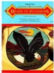 Beads to Buckskins, Vol. 2 – tekijä:…