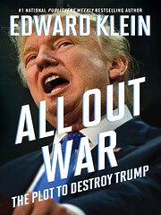All Out War: The Plot to Destroy Trump –…