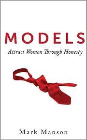 Models: Attract Women Through Honesty por…