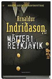 Nätter i Reykjavik por Arnaldur Indridason