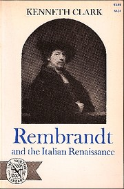 Rembrandt and the Italian Renaissance –…