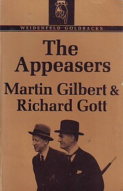 The Appeasers por Martin Gilbert