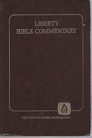 Liberty Bible Commentary – tekijä: Jerry…