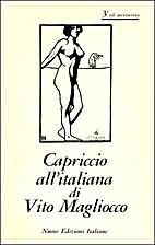 Capriccio all'italiana by Vito Magliocco
