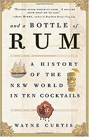 And a Bottle of Rum, a History of the World…
