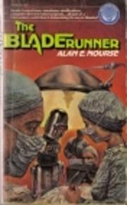 The Bladerunner av Alan E. Nourse