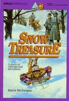 Snow Treasure by Marie McSwigan
