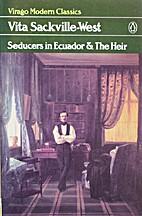 Seducers in Ecuador; & The Heir by Vita…
