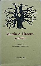 Martin A. Hansen by Martin A. Hansen