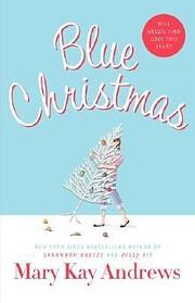Blue Christmas – tekijä: Mary Kay Andrews