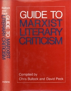 Guide to Marxist literary criticism by Chris…