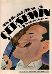 Gershwin, his life and music af Charles…