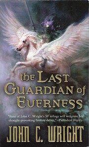 The Last Guardian of Everness (Chronicles of…