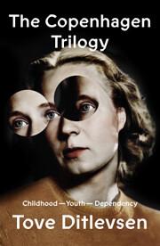 The Copenhagen Trilogy: Childhood; Youth;…