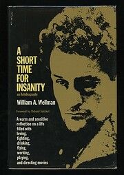 A Short Time for Insanity: An Autobiography…