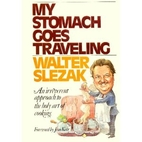 My stomach goes traveling by Walter Slezak