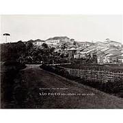 São Paulo - Três Cidades em Um Século por…
