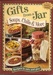 Gifts From a Jar: Soups, Chilis & More by…