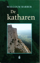 The Cathars: Dualist Heretics in Languedoc…