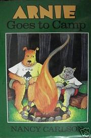 Arnie Goes to Camp af Nancy Carlson