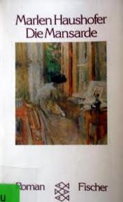 Die Mansarde. Roman. av Marlen Haushofer