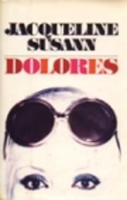 Jacqueline Susann's Dolores – tekijä:…