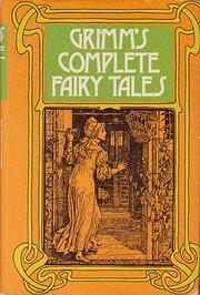 Grimm's Complete Fairy Tales por Jakob &…
