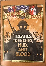 Treaties, Trenches, Mud, and Blood (Nathan…