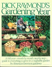 Dick Raymond's Gardening Year af Dick…