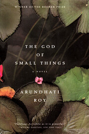 The God of Small Things de Arundhati Roy